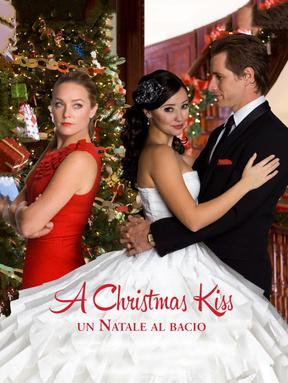 A Christmas Kiss - Un Natale al bacio
