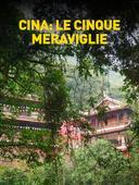 Cina: le cinque meraviglie