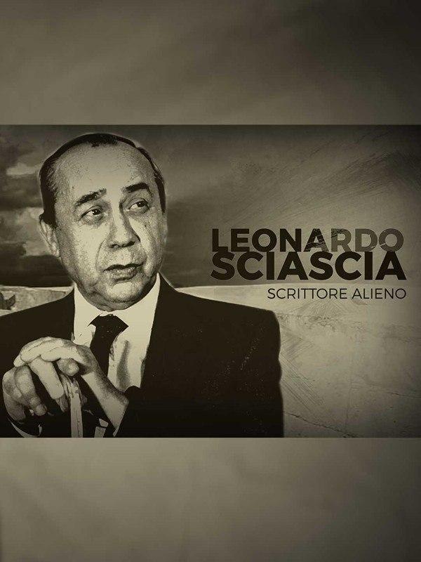 Leonardo Sciascia - Scrittore alieno