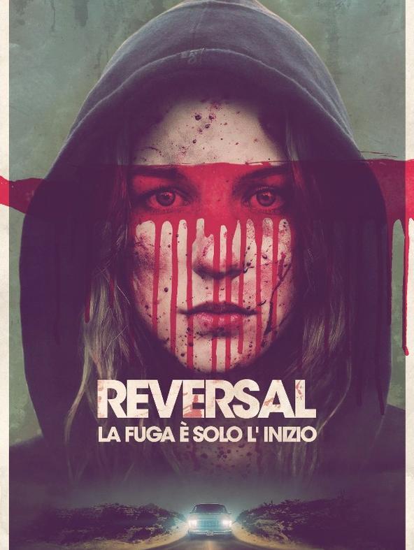 Reversal - La fuga è solo l'inizio