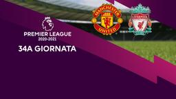 Manchester United - Liverpool. 34a g.