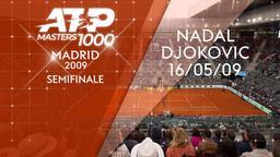 Nadal - Djokovic 16/05/09. Semifinale