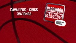Cavaliers - Kings 29/10/03
