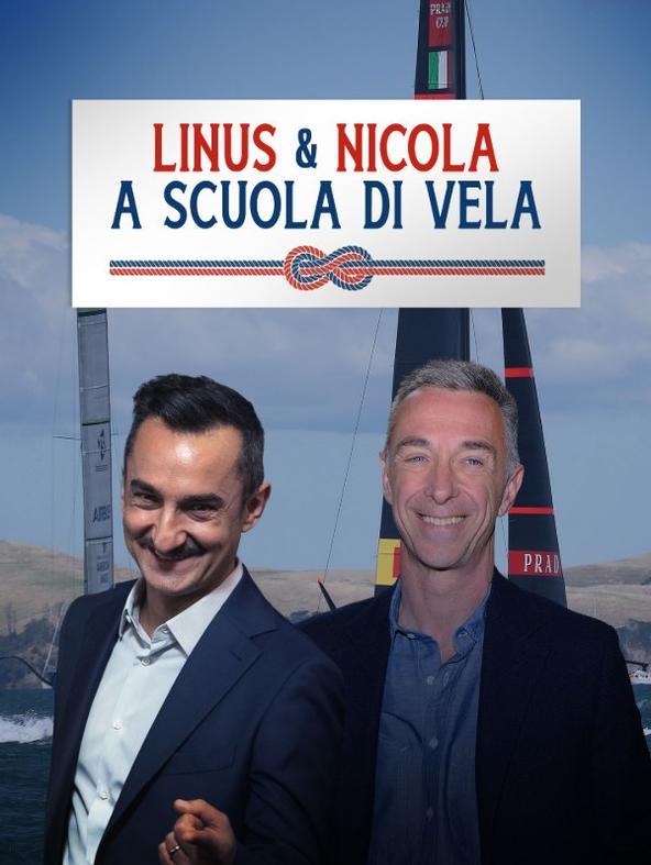 Linus e Nicola a scuola di vela