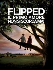 Flipped - Il primo amore non si scorda mai
