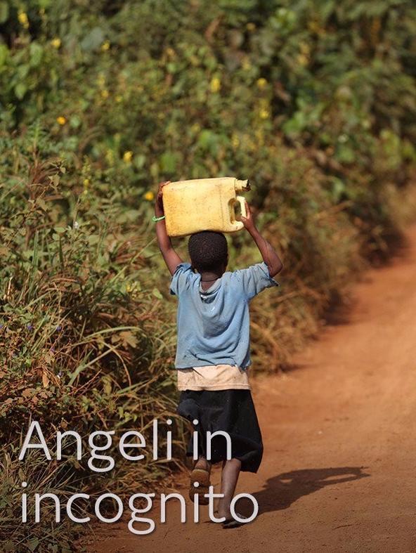 Angeli in incognito