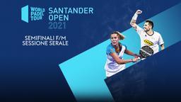 Santander Open: Semifinali F/M Sessione serale