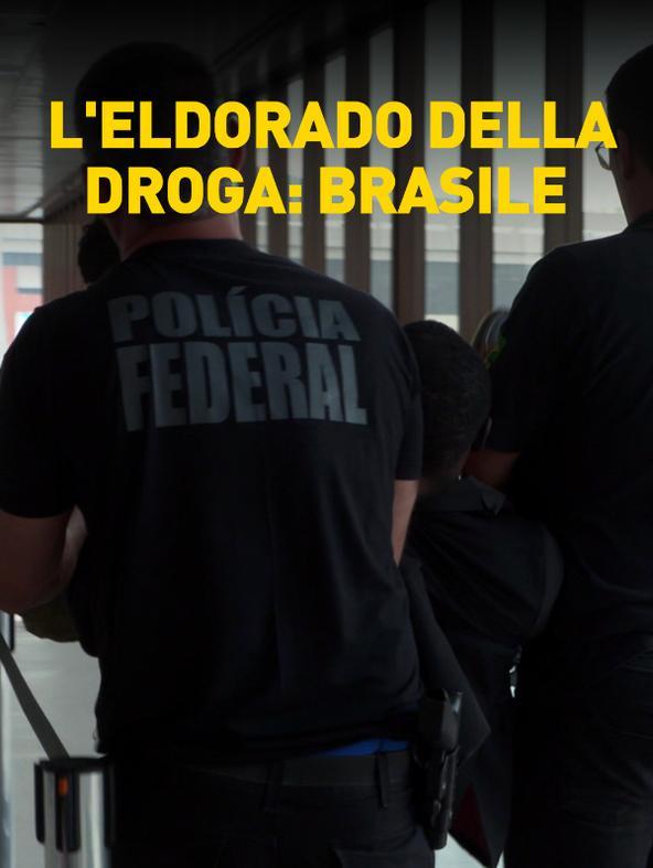S5 Ep3 - L'Eldorado della droga: Brasile
