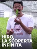 Hiro, la scoperta infinita