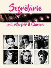 Segretarie, una vita per il cinema