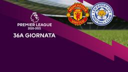 Manchester United - Leicester. 36a g.