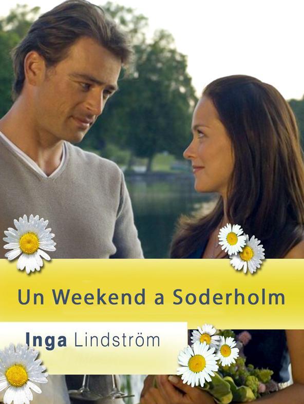Inga lindstrom - un weekend a soderholm