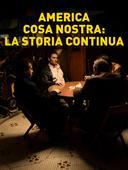 America Cosa Nostra: la storia continua