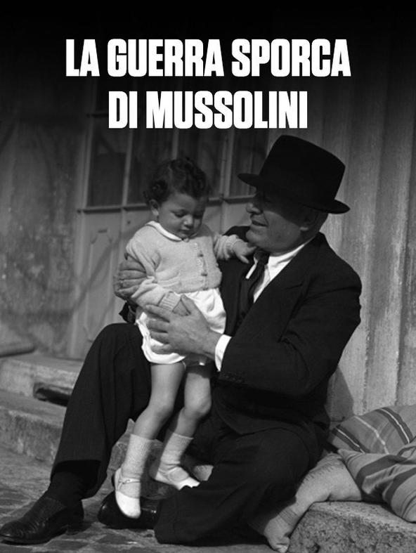 La guerra sporca di Mussolini