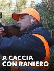 S2 Ep2 - A caccia con Raniero 2