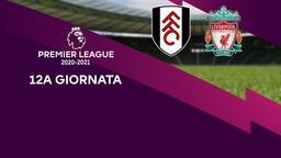Fulham - Liverpool. 12a g.