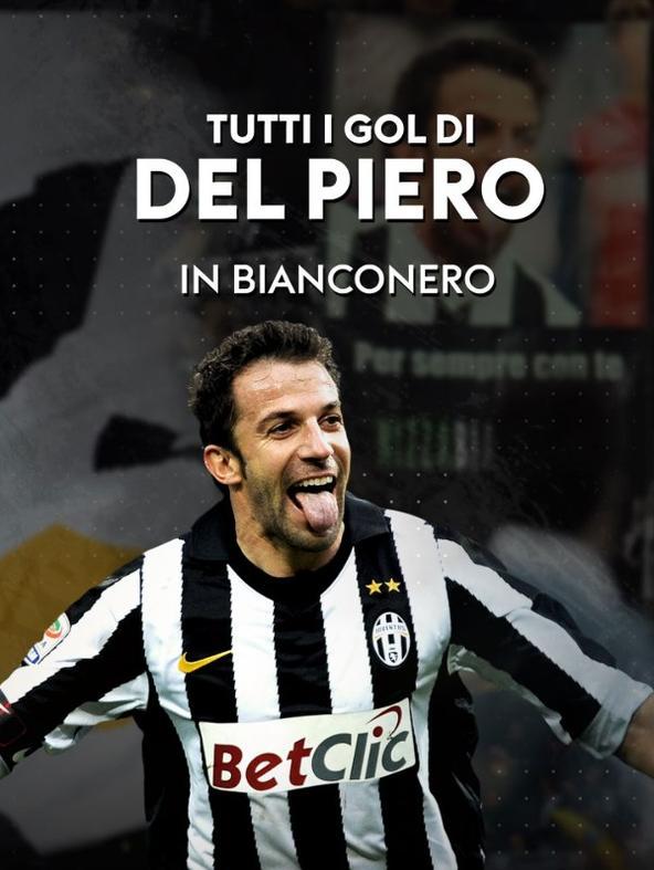 Tutti i gol di Del Piero in bianconero