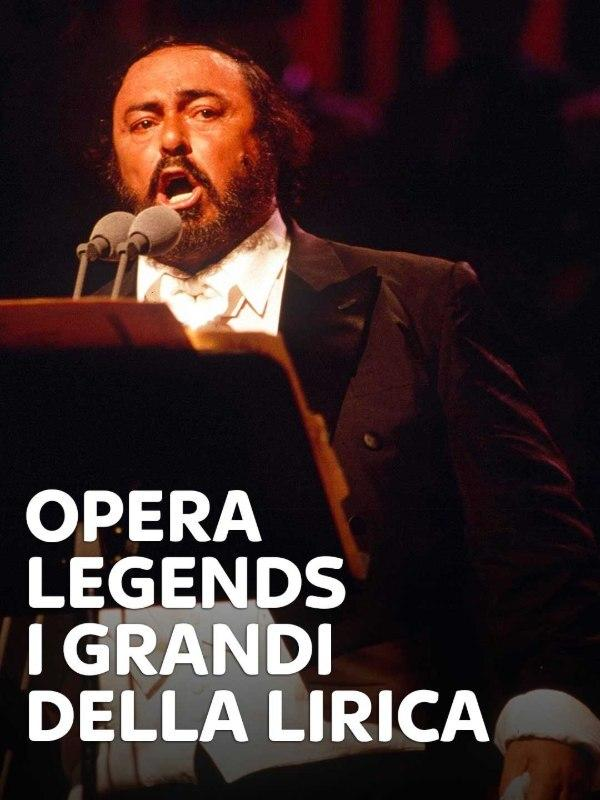 Opera Legends - I grandi della lirica