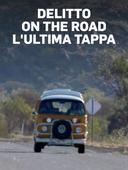 Delitto on the Road - L'ultima tappa