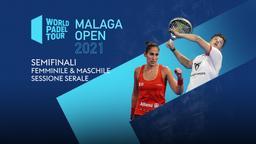 Malaga Open: Semifinali F/M Sessione serale