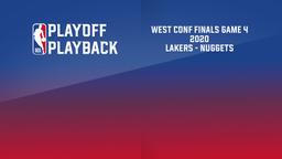 2020: Lakers - Nuggets. West Conf Finals Game 4