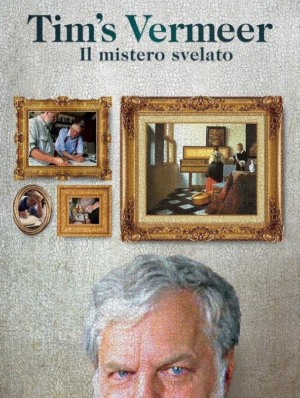 Tim's Vermeer - Il mistero svelato