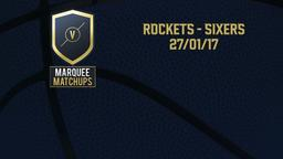 Rockets - Sixers 27/01/17