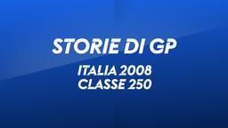 Italia, Mugello 2008. Classe 250