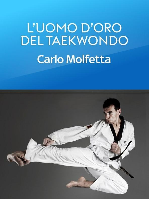 L'uomo d'oro del taekwondo
