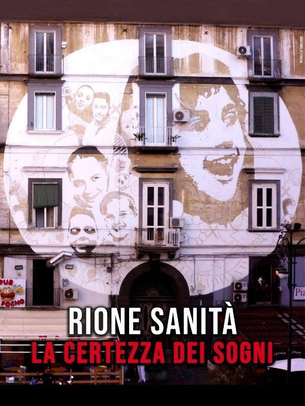 Rione Sanita' - La certezza dei sogni