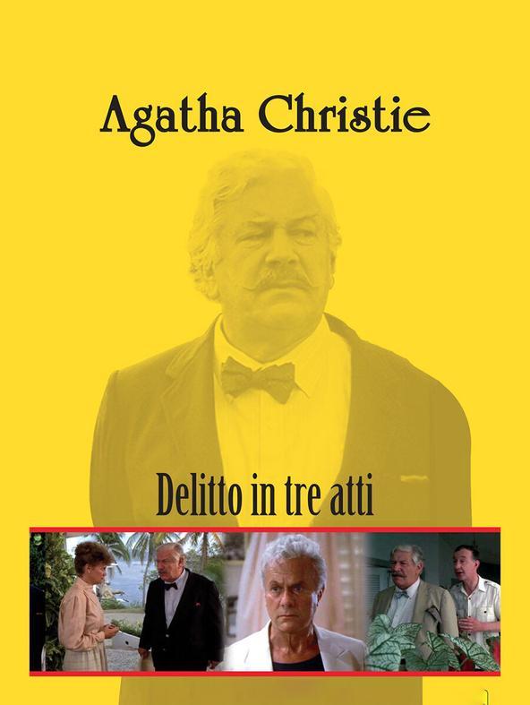 Agatha Christie: Delitto in 3 atti