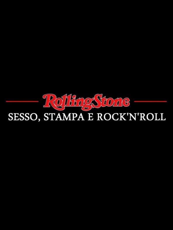Rolling Stone - Sesso, stampa e...
