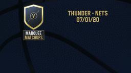 Thunder - Nets 07/01/20