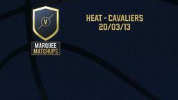 Heat - Cavaliers 20/03/13