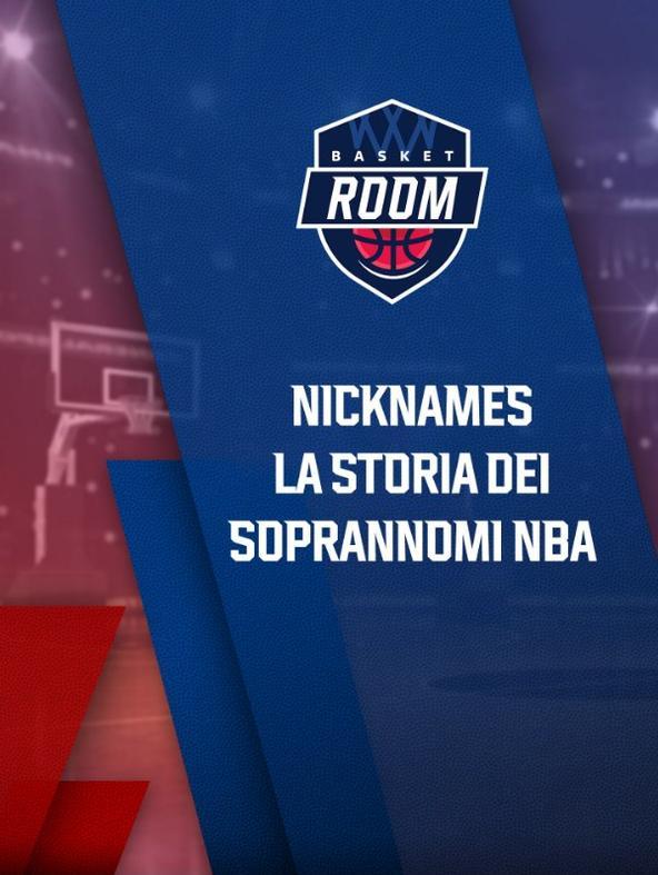 S2021 Ep9 - Basket Room : Nicknames - La storia...