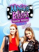 Maggie & Bianca Best Of