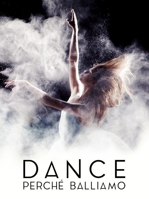 Dance - Perche' balliamo: Storie
