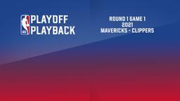 2021: Mavericks - Clippers. Round 1 Game 1