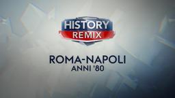 Roma-Napoli anni '80