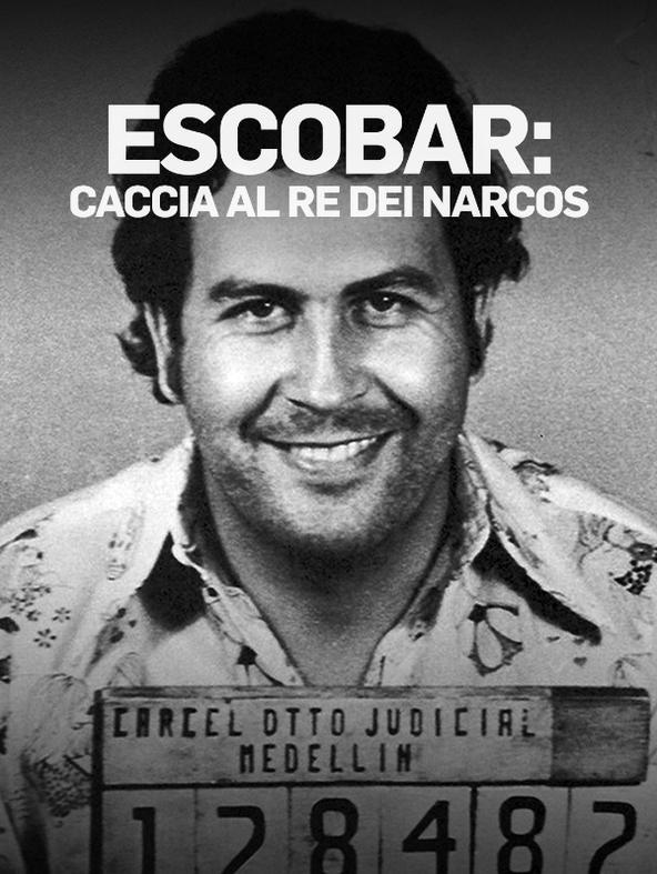 Escobar: caccia al re dei narcos