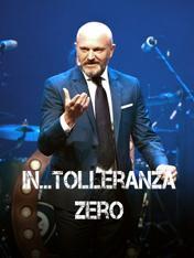 In-tolleranza zero