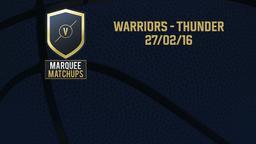 Warriors - Thunder 27/02/16
