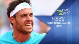 Le grandi sorprese: Soderling-Nadal 2009