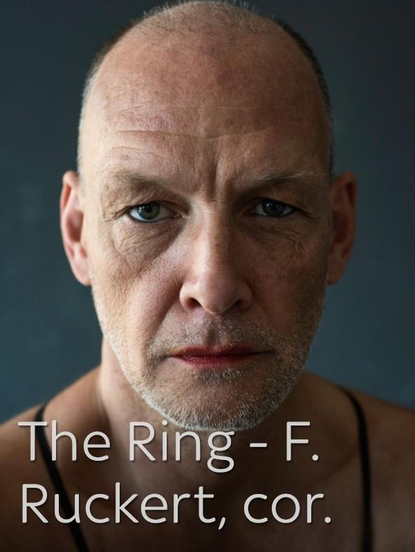 The Ring - F.Ruckert, cor.