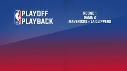 Mavericks - LA Clippers. Round 1 Game 2