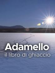 Adamello: il libro di ghiaccio