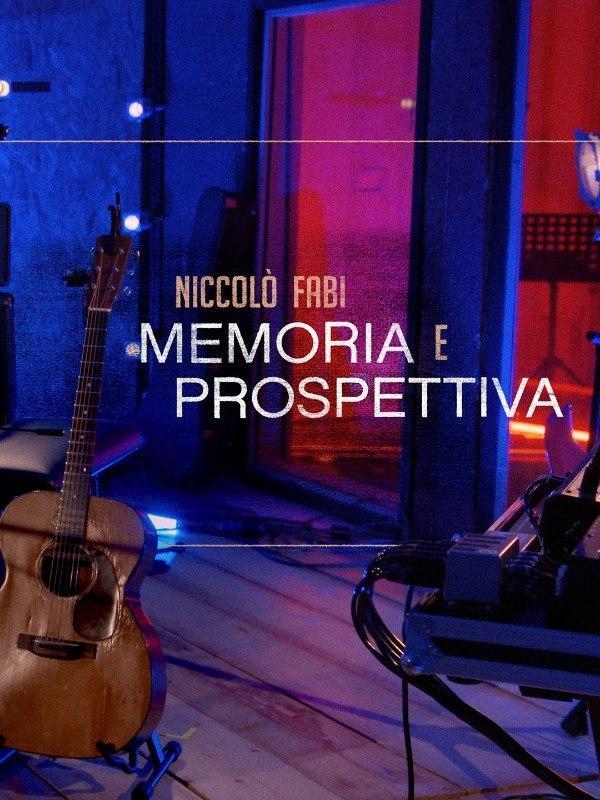 Niccolo' Fabi - Memoria e prospettiva