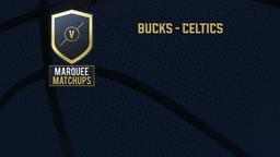 Bucks - Celtics