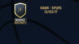 Hawk - Spurs 13/03/17