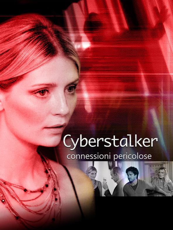 Cyberstalker - Connessioni pericolose